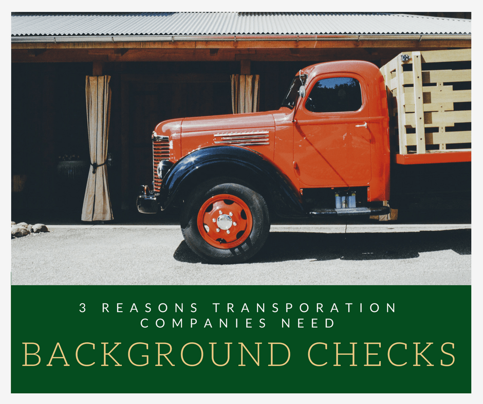 3 Reasons Transportation Companies Need Background Checks