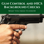 Gun Control and NICS Background Checks