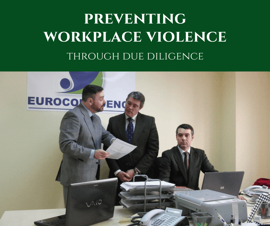 Preventing Workplace Violence Through Due Diligence Protects Your Employees