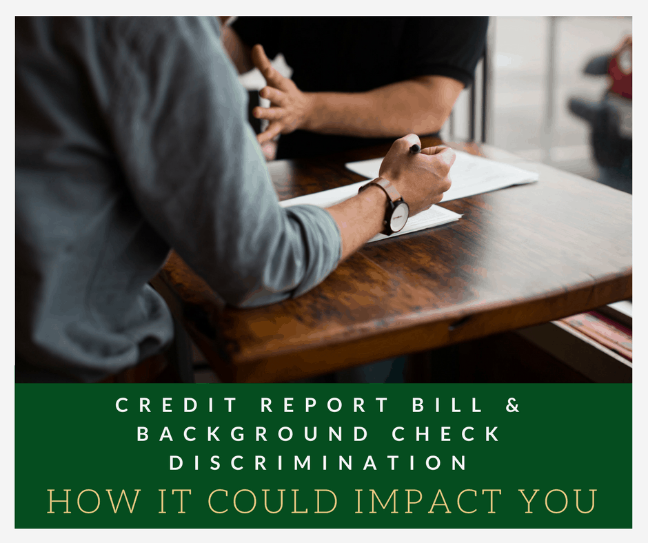 Credit report bill and background check discrimination