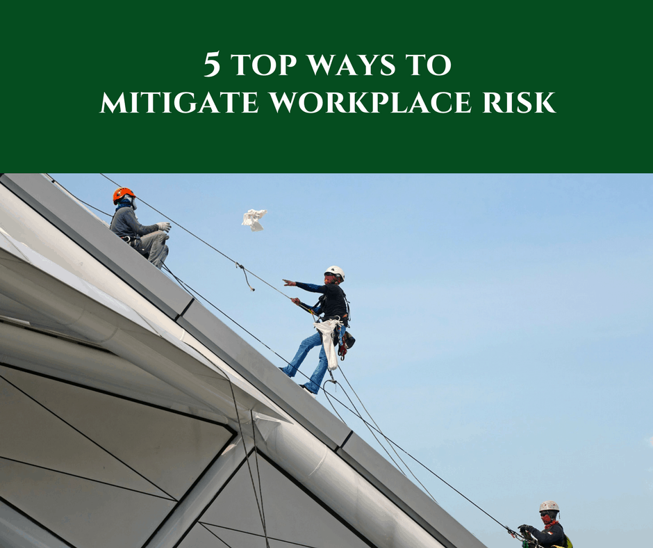 Top Ways to Mitigate Workplace Risk