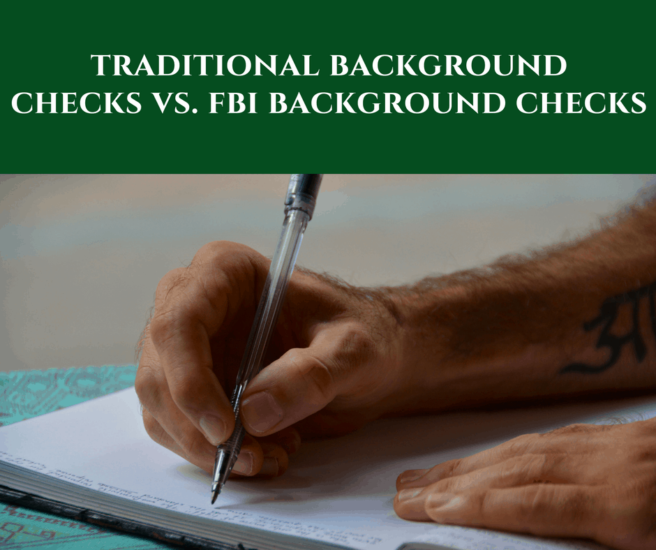 Traditional vs FBI background checks
