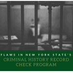 Flaws in New York's Criminal History Record Check System