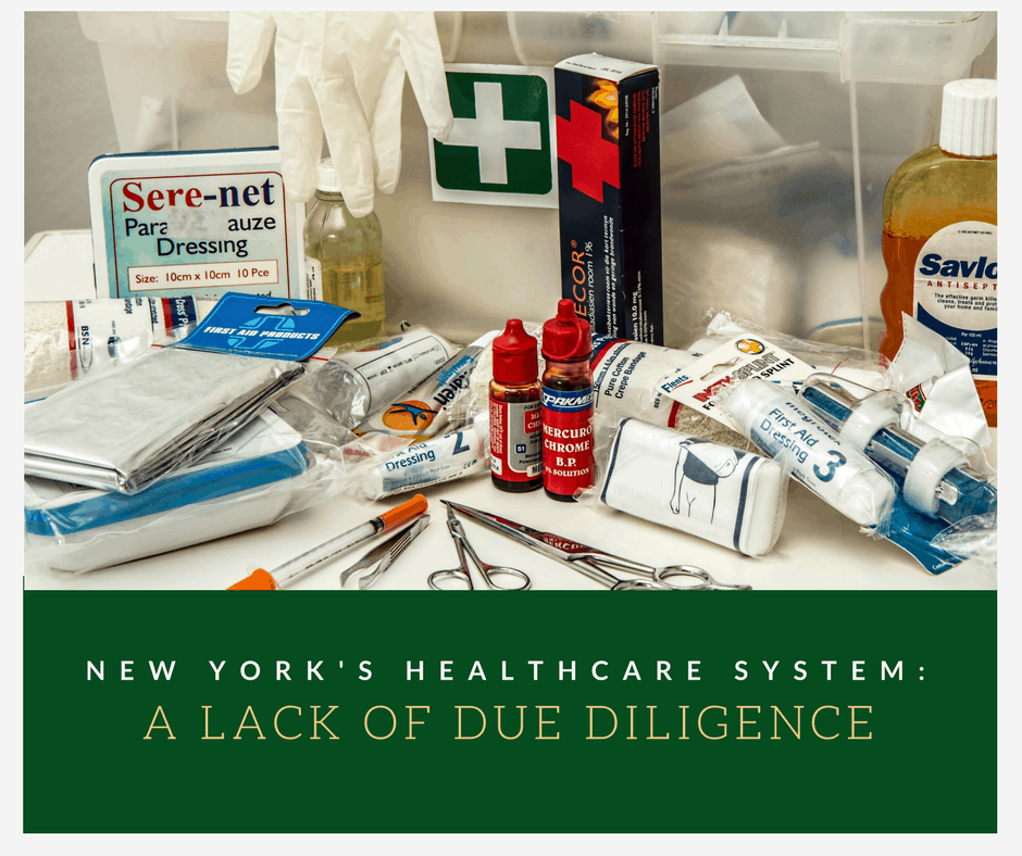 New York's Healthcare System: A Lack of Due Diligence