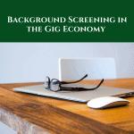 background-screening-in-the-gig-economy
