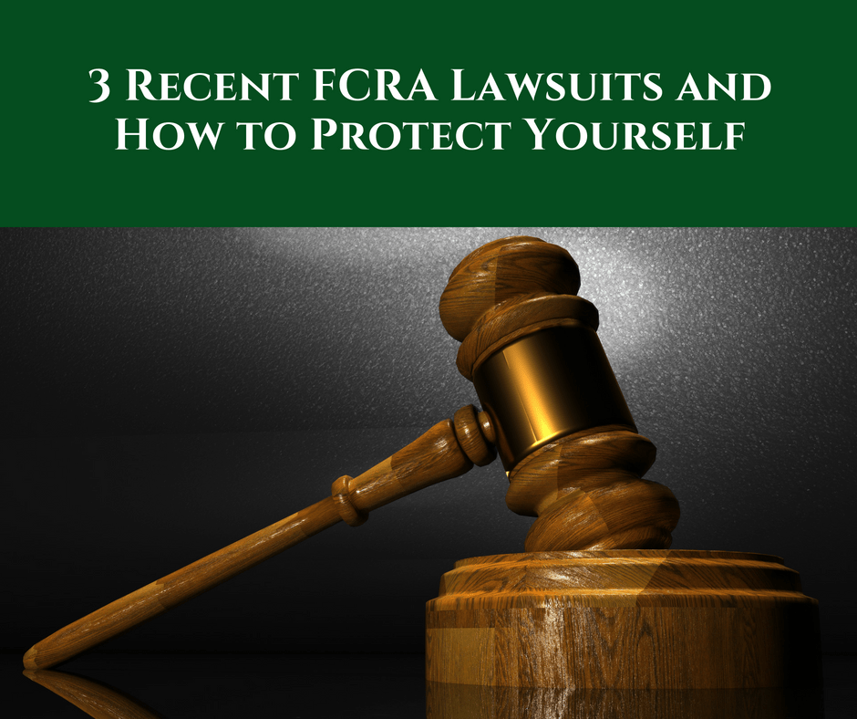 3 Recent FCRA Lawsuits and How to Protect Yourself