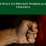4-ways-to-prevent-workplace-violence