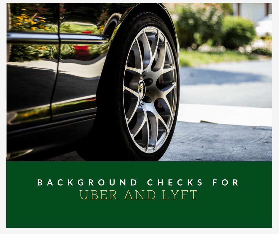 Background Checks for Uber and Lyft
