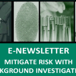 Mitigate Risk with Background Investigations; View Alliance E-Newsletter
